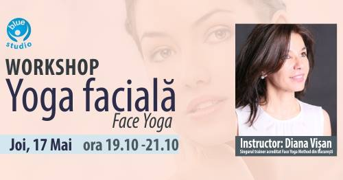 Workshop Yoga facială cu Diana Vișan